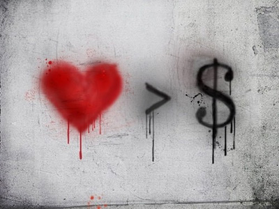 love is greater than money
