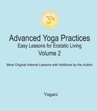 advanced yoga practices book - volume 2
