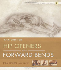 yoga anatomy for hip openers and forward bends book